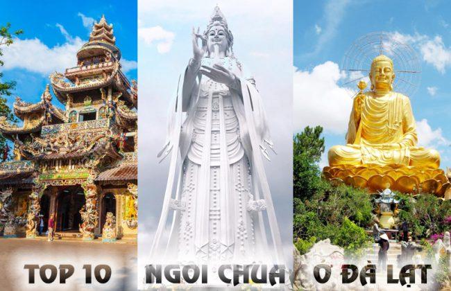 Top 10 ngôi chùa ở Đà Lạt nhất định phải ghé thăm